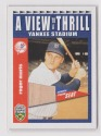 ROGER MARIS 2002 TOPPS SUPER TEAMS 61 VIEW TO A THRILL YANKEE STADIUM SEAT NICE