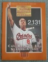 CAL RIPKEN JR. - SPORTS ILLUSTRATED - SPECIAL COLLECTOR'S EDITION - 2,131 - CAL RIPKEN JR. STANDS ALONE - 1995